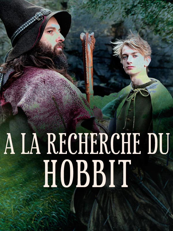 A la recherche du Hobbit - Épisode 3 | Simonnet, Olivier (Réalisateur)