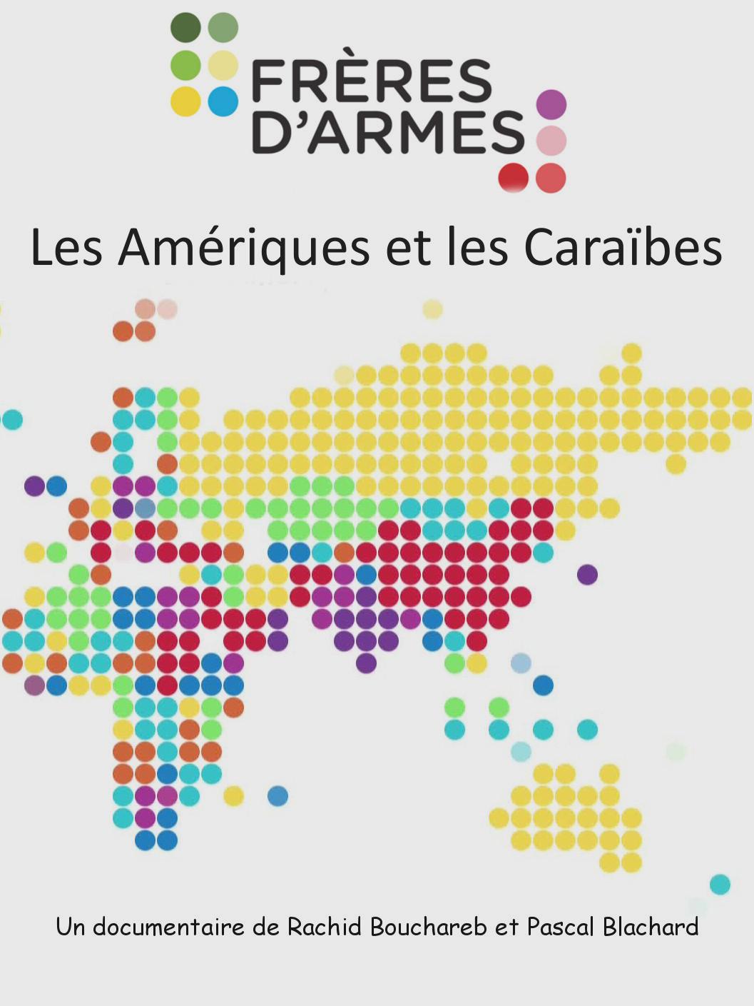Frères d'armes : Amériques et Caraïbes