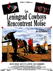 Les Leningrad Cowboys rencontrent Moïse   Kaurismäki, Aki (Réalisateur)