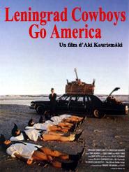 Leningrad Cowboys go America   Kaurismäki, Aki (Réalisateur)