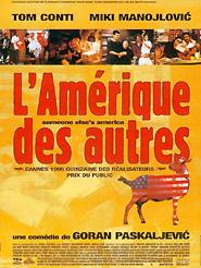 L' Amérique des autres | Paskaljevic, Goran (Réalisateur)