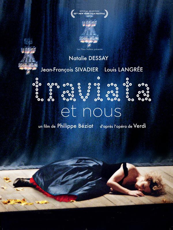 Traviata et nous | Béziat, Philippe (Réalisateur)