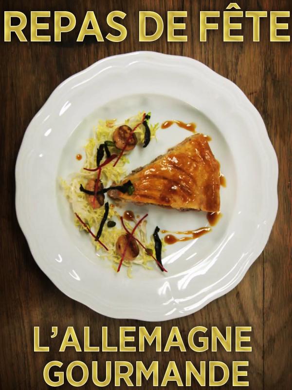 Repas de fête - L'Allemagne gourmande | matthieu valluet,  (Réalisateur)