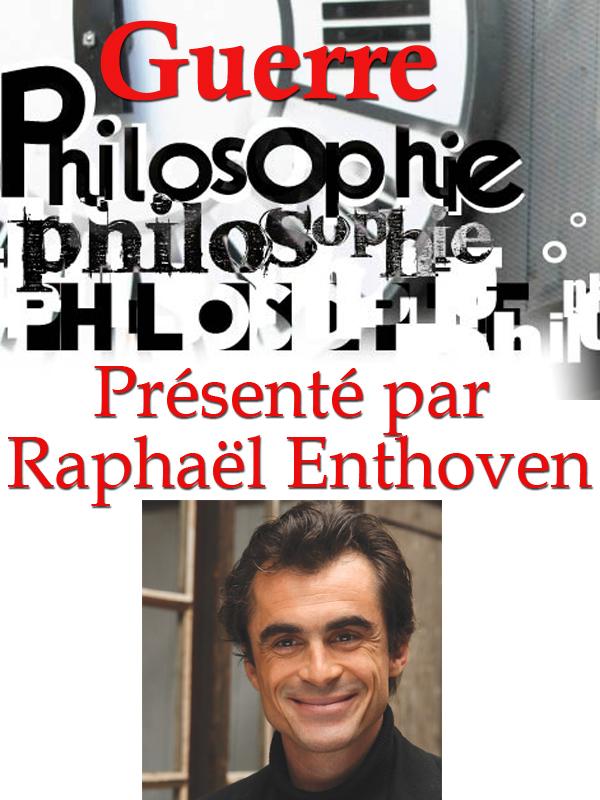 Philosophie : Guerre | Truffault, Philippe (Réalisateur)