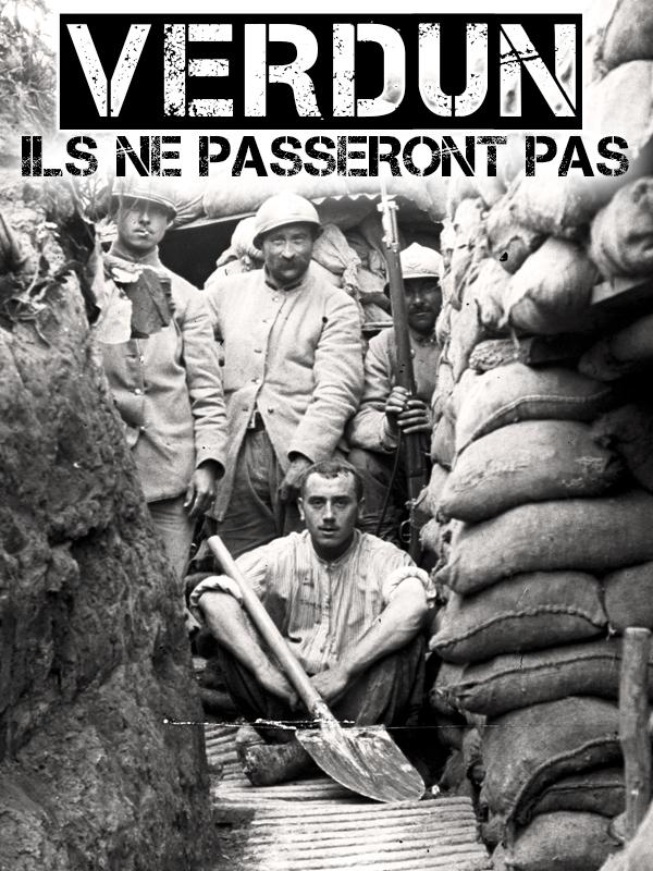 Verdun, ils ne passeront pas | De Sampigny, Serge (Réalisateur)