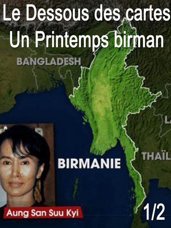 Le Dessous des cartes - Un Printemps birman 1/2 | Victor, Jean-Christophe (Réalisateur)