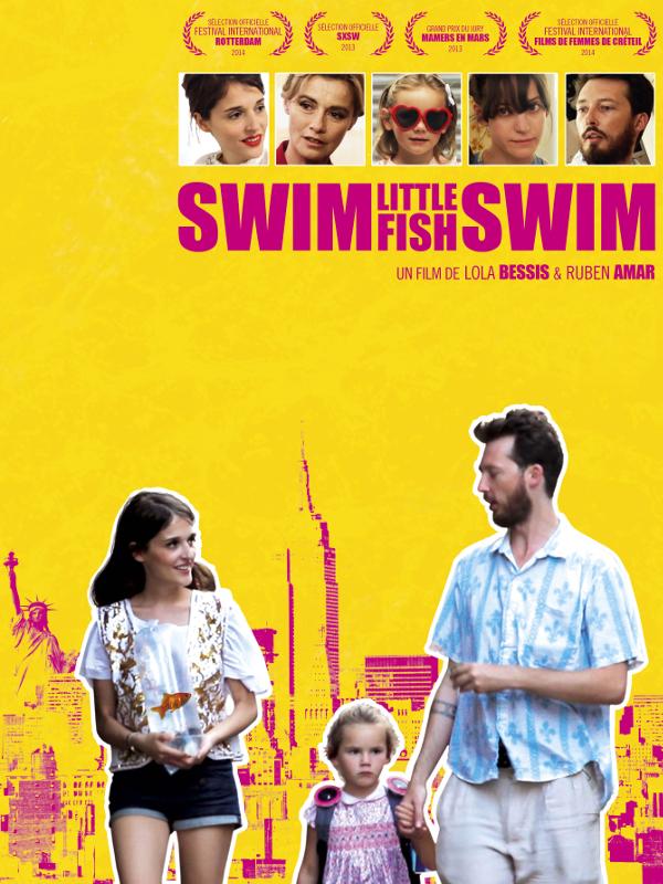 Swim Little Fish Swim   Bessis, Lola (Réalisateur)