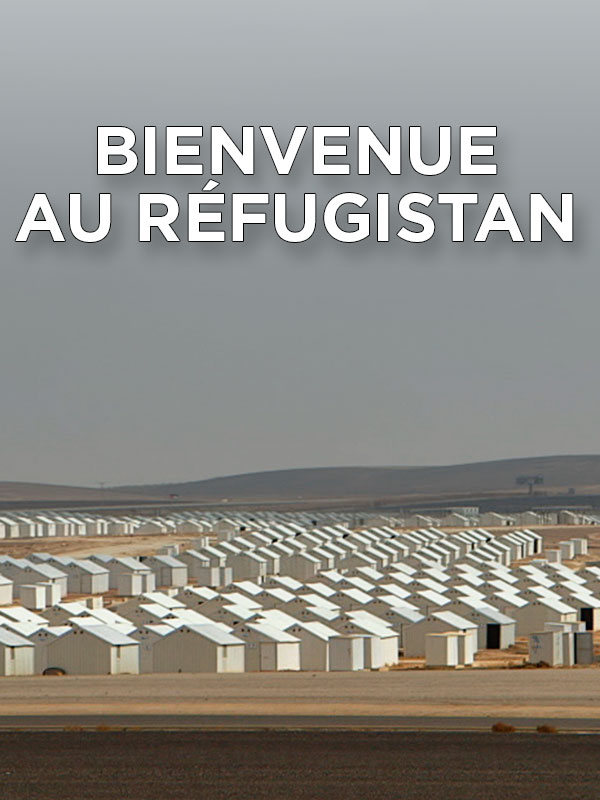 Bienvenue au Réfugistan | Poiret, Anne (Réalisateur)