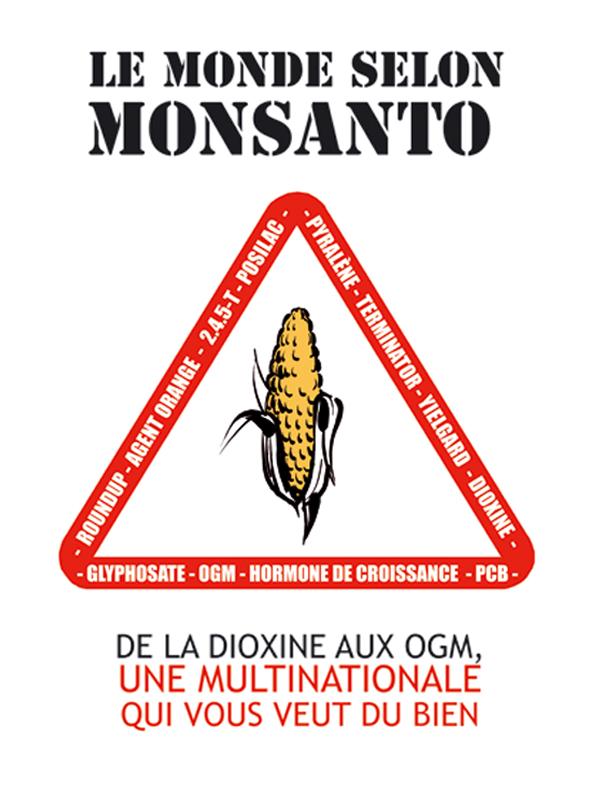 Le Monde selon Monsanto   Robin, Marie-Monique (Réalisateur)