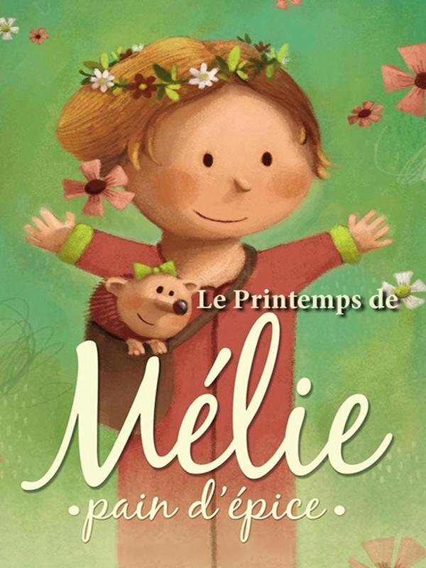 Les 4 saisons de Léon : Printemps de Mélie
