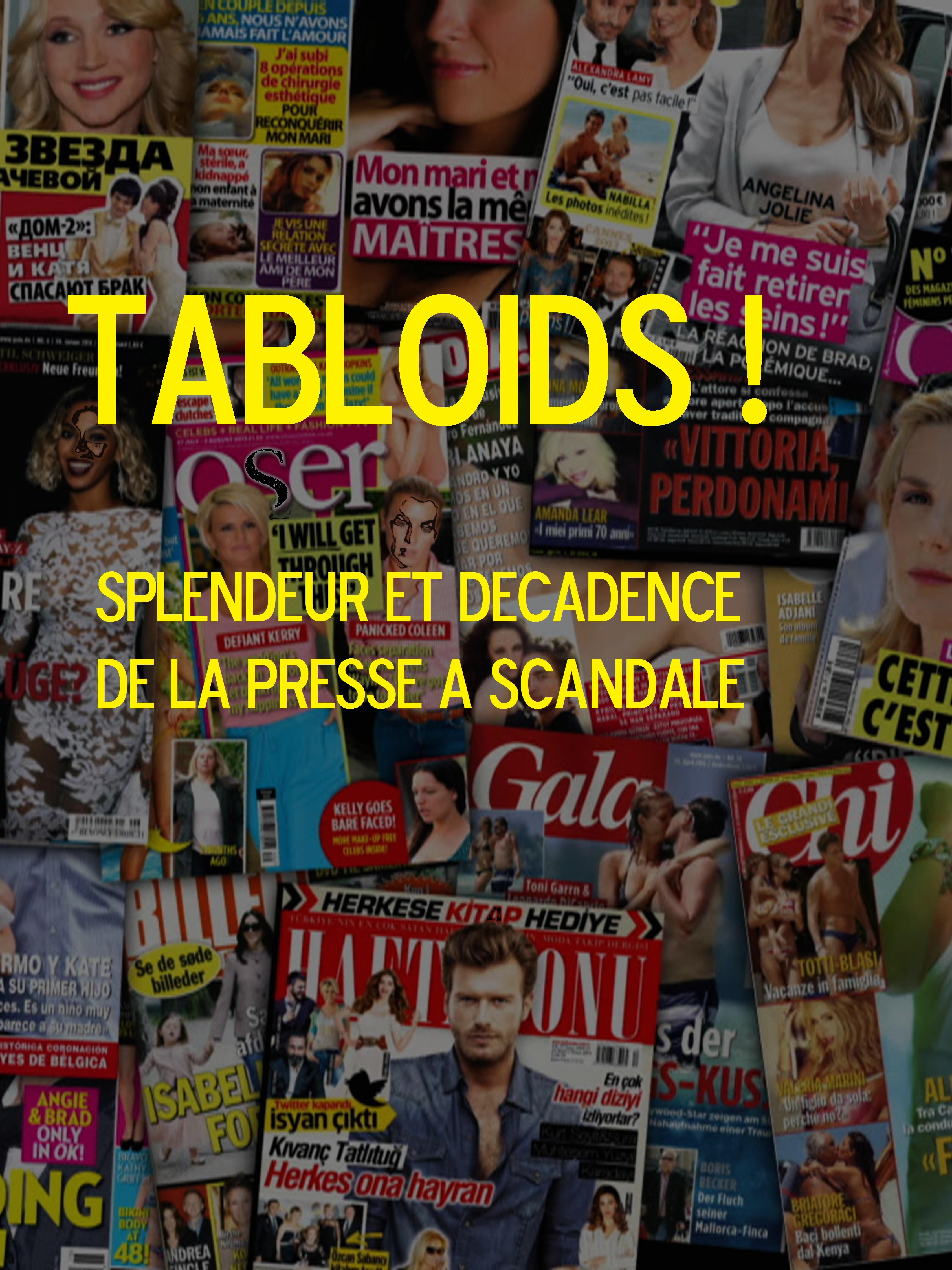 Tabloïds ! Splendeur et décadence de la presse à scandale | Peretie, Jean-baptiste (Réalisateur)