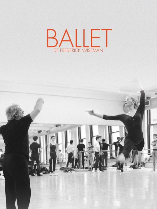 Ballet   Wiseman, Frederick (Réalisateur)
