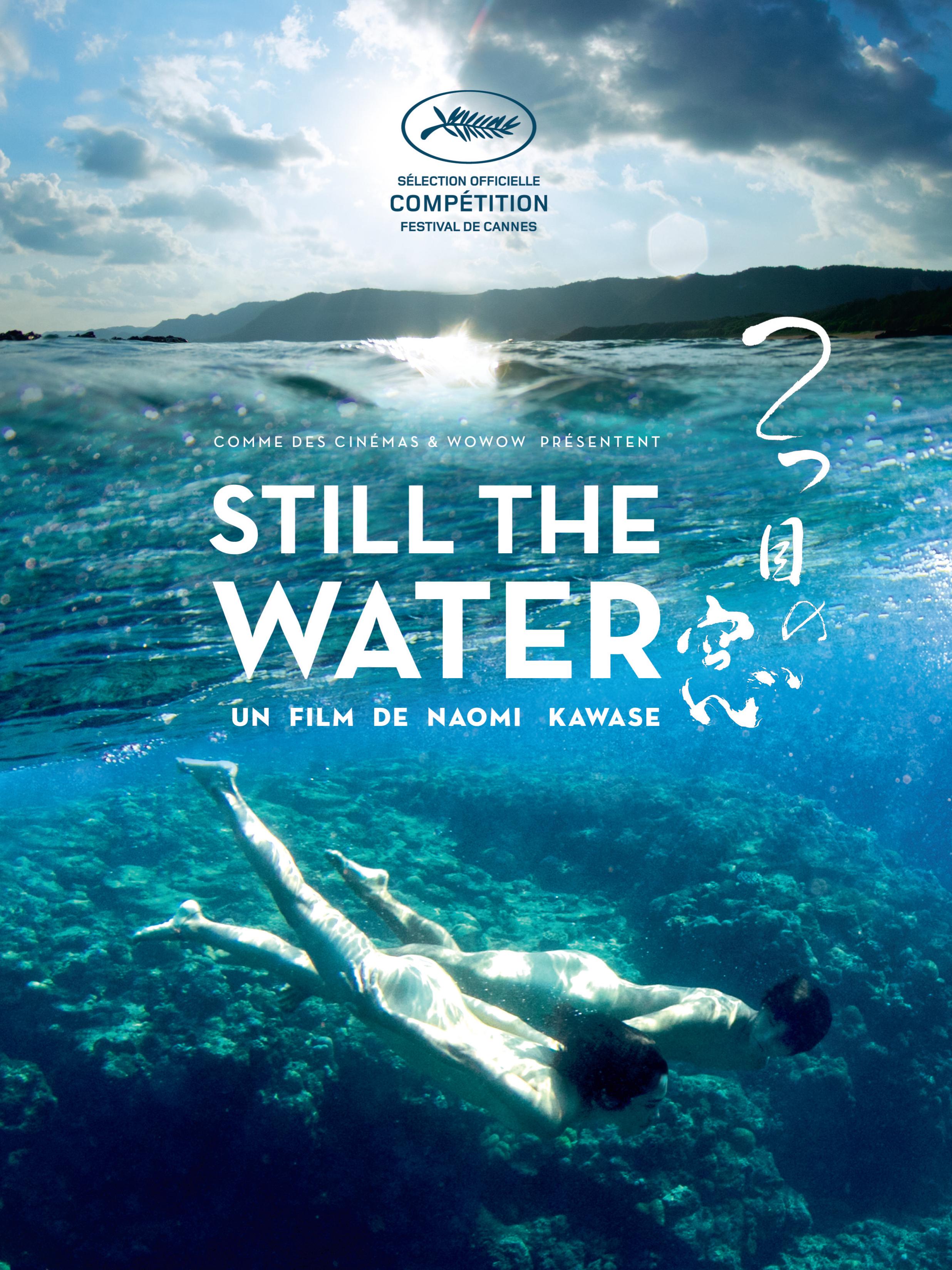 Still the Water | Kawase, Naomi (Réalisateur)