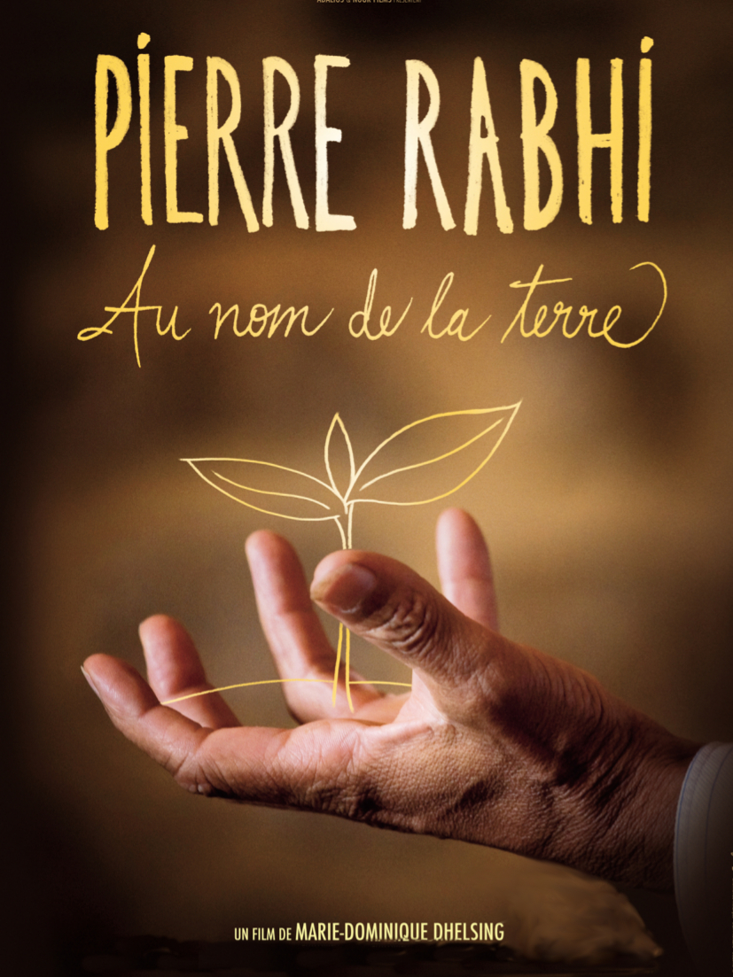 Pierre Rabhi, au nom de la terre   Dhelsing, Marie-Dominique (Réalisateur)