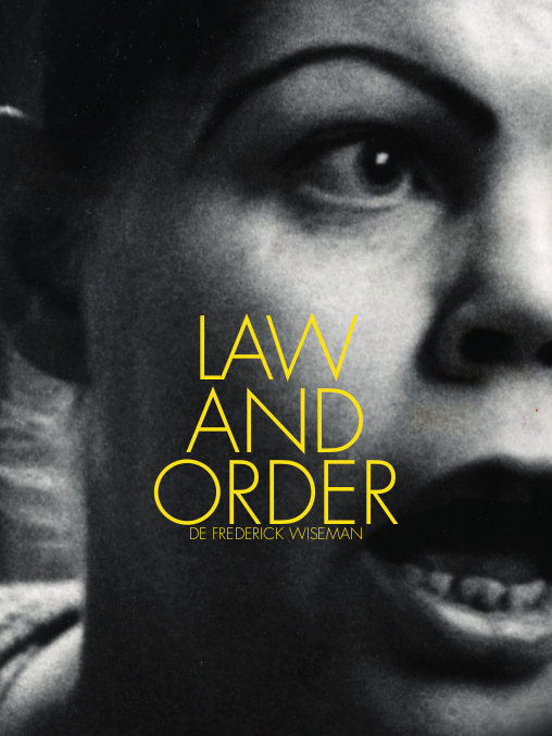 Law and Order | Wiseman, Frederick (Réalisateur)