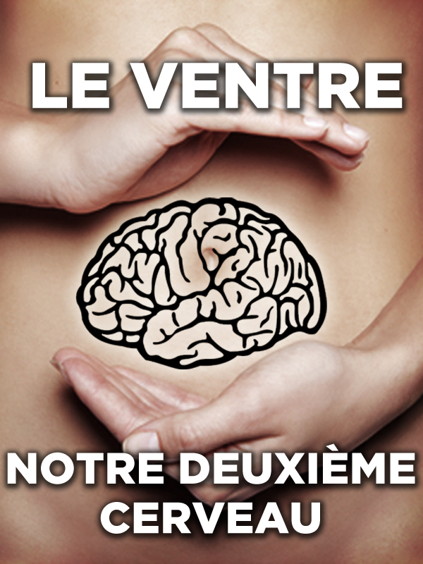 Le ventre, notre deuxième cerveau | Denjean, Cécile (Réalisateur)