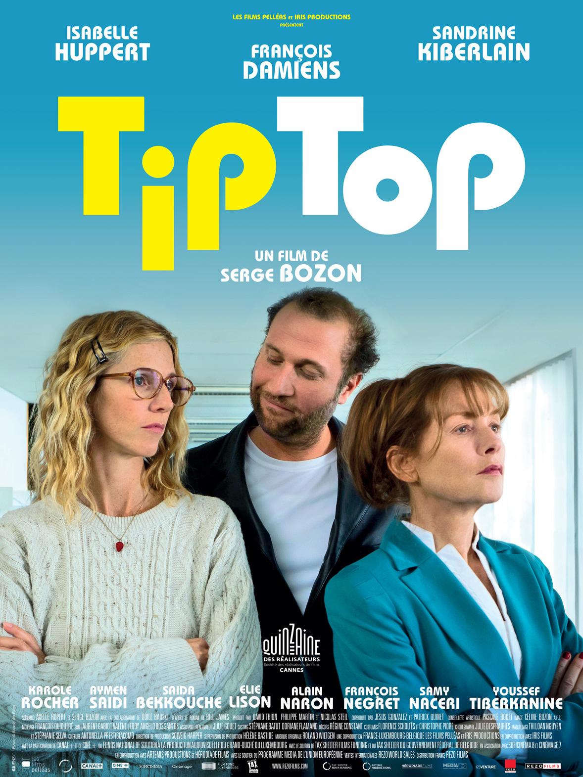 Tip Top   Bozon, Serge (Réalisateur)