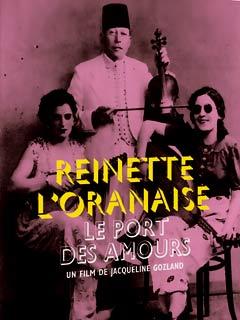 Le port des amours, Reinette l'Oranaise | Gozland, Jacqueline (Réalisateur)