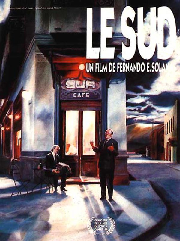 Le Sud   Solanas, Fernando Ezequiel (Réalisateur)