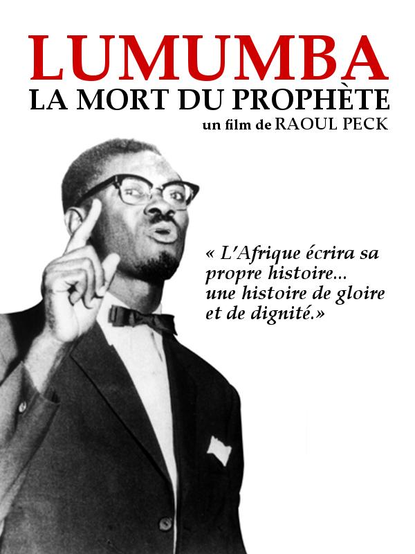 Lumumba, la mort du prophète