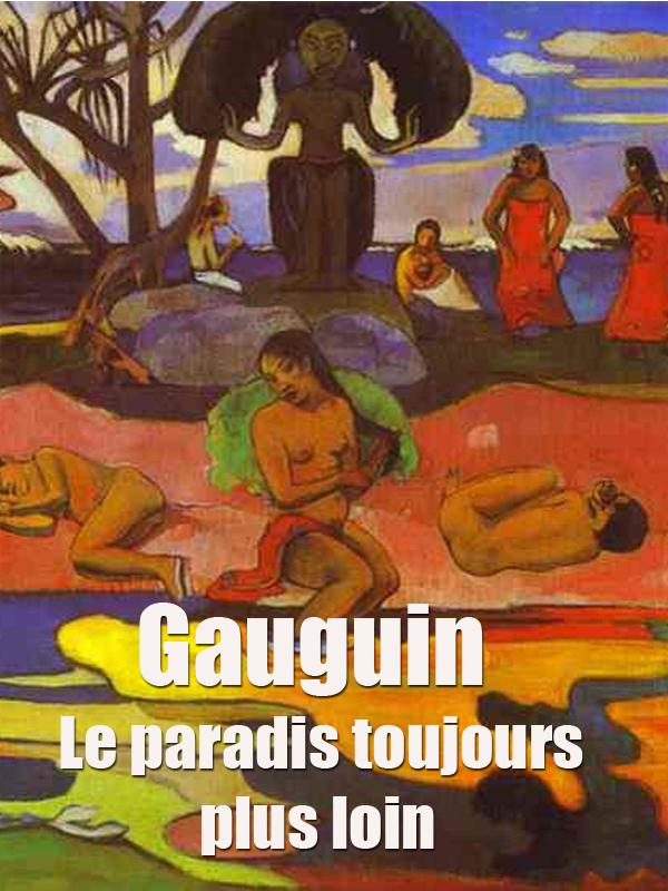 Gauguin - Le paradis toujours plus loin   Thiriat, Laurence (Réalisateur)