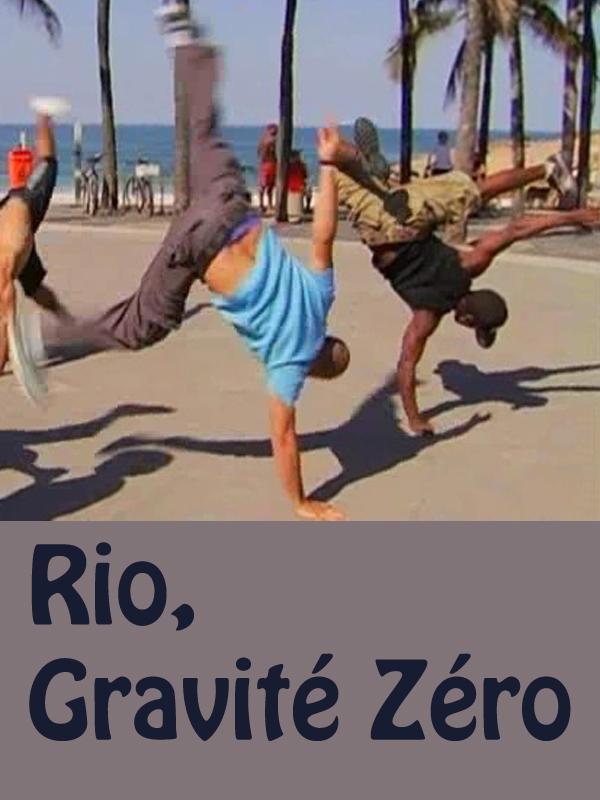 Rio, Gravité Zéro | Picq, Charles (Réalisateur)