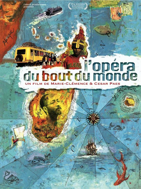 L'Opéra du bout du monde | Paes, Marie-Clémence (Réalisateur)