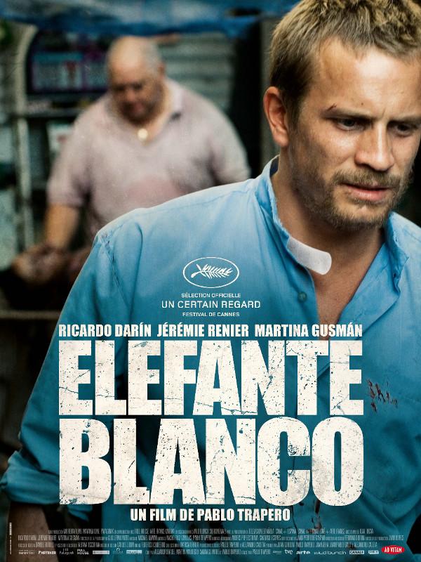 Elefante Blanco   Trapero, Pablo (Réalisateur)