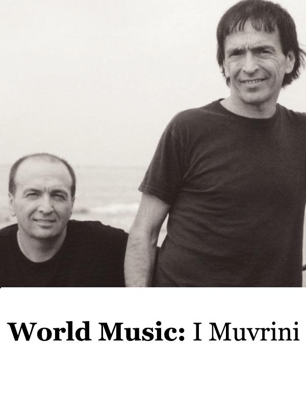 World music : I Muvrini | Gatlif, Tony (Réalisateur)
