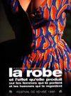 La Robe, et l'effet qu'elle produit sur les femmes qui la portent et les hommes qui la regardent