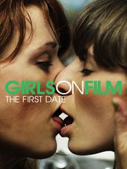 Girls On Film - The First Date