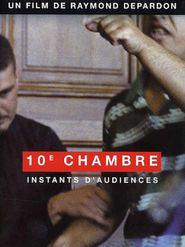 10e chambre - Instants d'audience