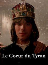 Le Coeur du tyran