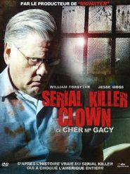 Serial Killer Clown: Ce cher Mr Gacy