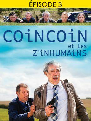 Coincoin et les Z'inhumains - épisode 3 : D'la glu, d'la glu, d'la glu !!