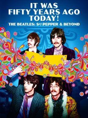 The Beatles : It Was Fifty Years Ago Today !
