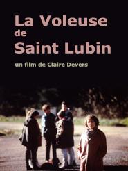 La Voleuse de Saint-Lubin | Devers, Claire (Réalisateur)