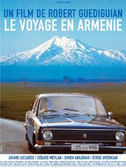 Le Voyage en Arménie | Guédiguian, Robert (Réalisateur)