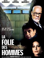 La Folie des hommes | Martinelli, Renzo (Réalisateur)