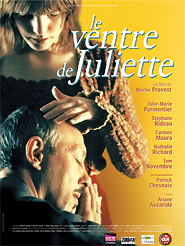 Le Ventre de Juliette | Provost, Martin (Réalisateur)