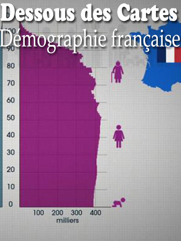 Dessous des Cartes - Démographie française | Victor, Jean-Christophe (Réalisateur)