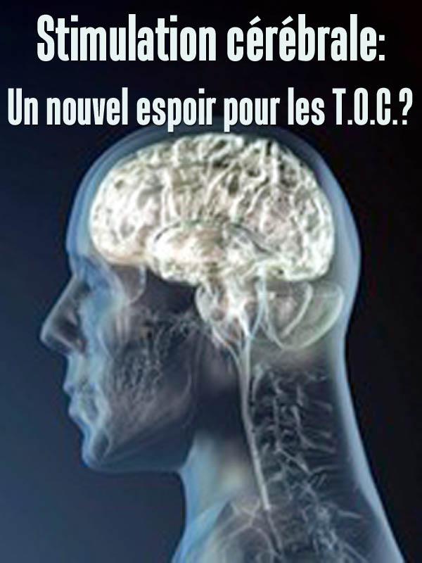 Stimulation cérébrale: Un nouvel espoir pour les T.O.C.? | Pochon, Caroline (Réalisateur)