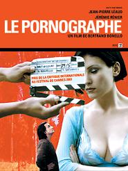 Le Pornographe | Bonello, Bertrand (Réalisateur)