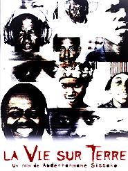 La Vie sur terre | Sissako, Abderrahmane (Réalisateur)