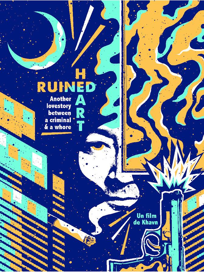 Ruined Heart : Another Lovestory Between a Criminal & a Whore | de la Cruz, Khavn (Réalisateur)