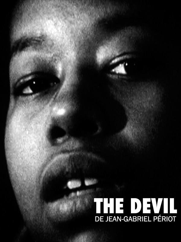 The Devil | Périot, Jean-Gabriel (Réalisateur)