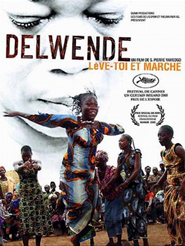 "Afficher ""Delwende, lève-toi et marche"""