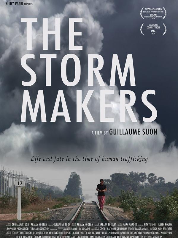 The Storm Makers : Ceux qui amènent la tempête | Suon, Guillaume (Réalisateur)