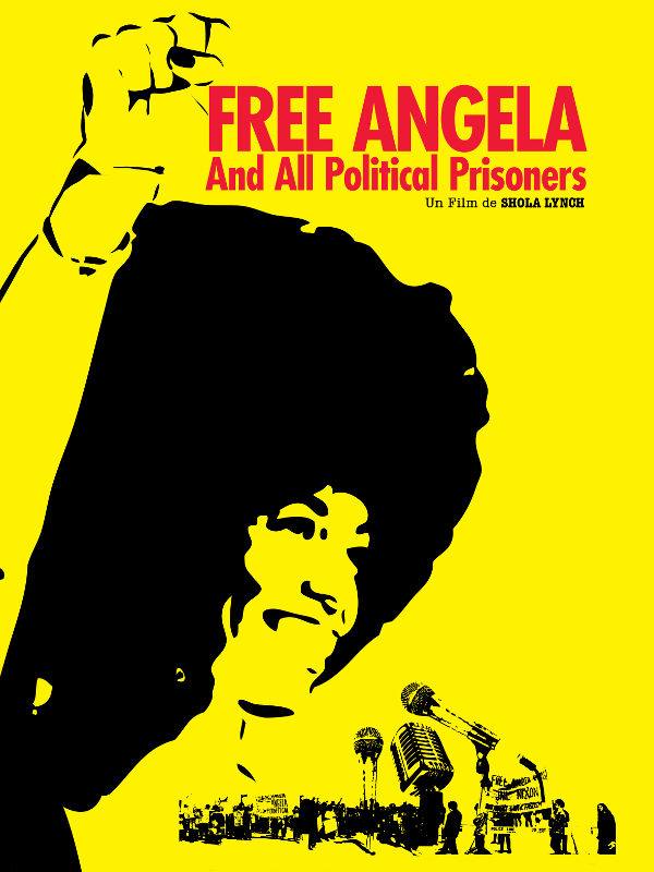 Free Angela and all political prisoners | Lynch, Shola (Réalisateur)