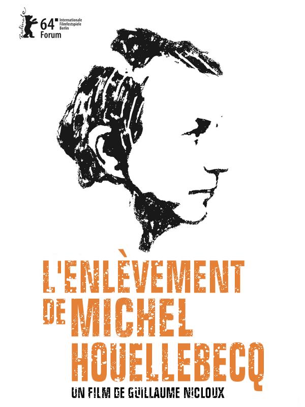 L'Enlèvement de Michel Houellebecq | Nicloux, Guillaume (Réalisateur)